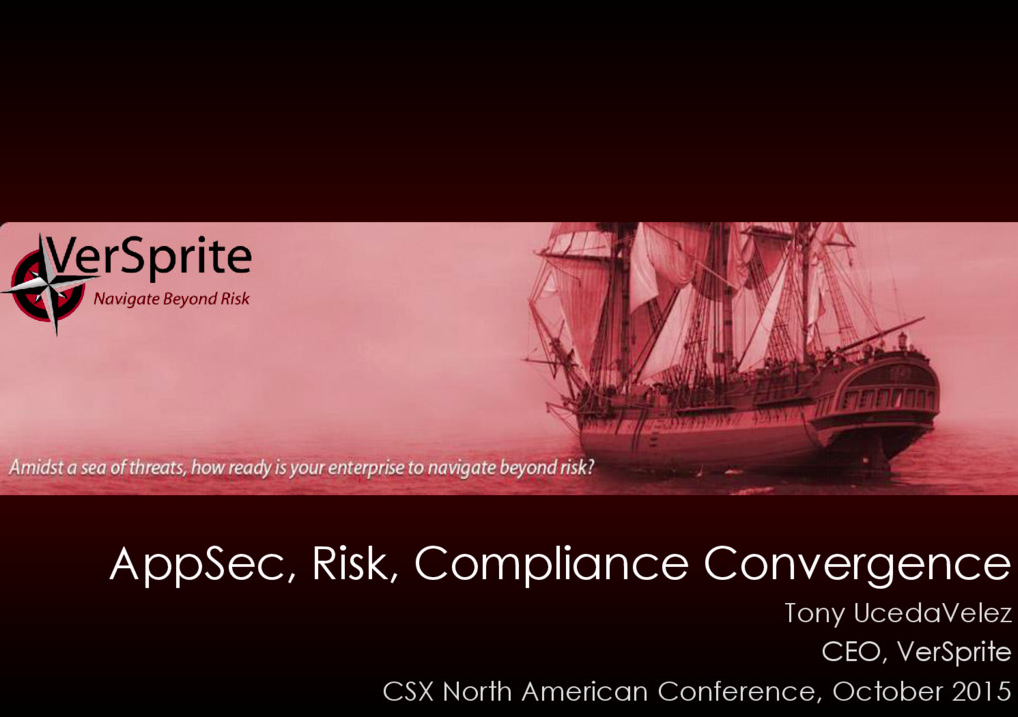 AppSec, Risk, Compliance Convergence