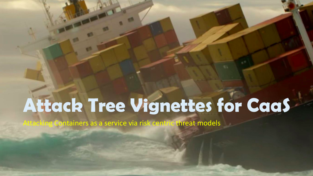 Attack Trees for Containers as a Service (CaaS)