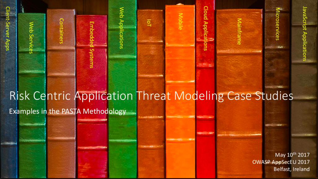 Risk Centric Application Threat Modeling Case Studies